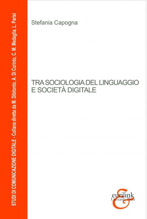 Fronte-Tra-sociologia-del-linguaggio-.._collana-studi-comunicazione-digitale-509x756
